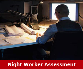 Night Worker Assessment